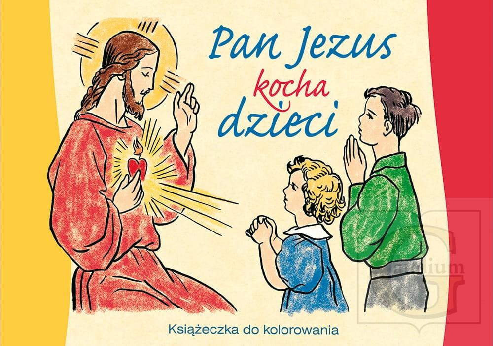 Kolorowanka Pan Jezus Kocha Dzieci Ksiegarnia Gaudium