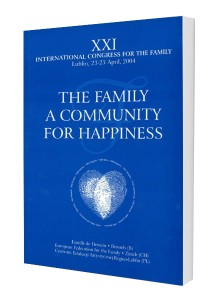 THE FAMILY A COMMUNITY FOR HAPPINESS